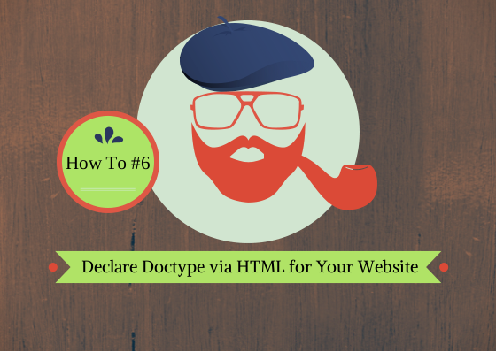 How to Declare DocType via HTML