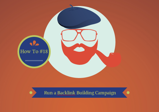 How to Run a Backlink Building Campaign
